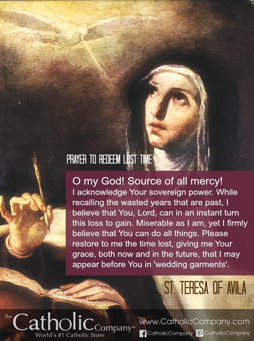 St. Teresa of Avila was a Carmelite nun, Spanish mystic