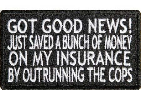 I Just Saved Money On Car Insurance By Outrunning The Cops Patch