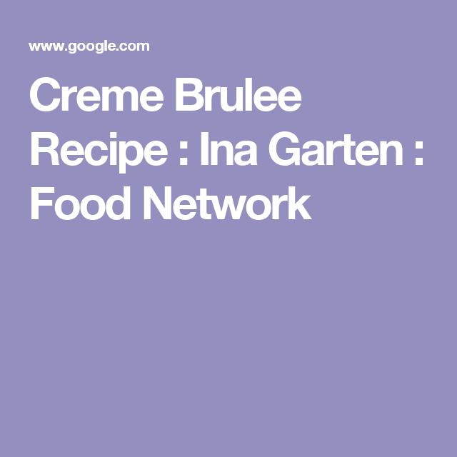Creme Brulee Recipe : Ina Garten : Food Network