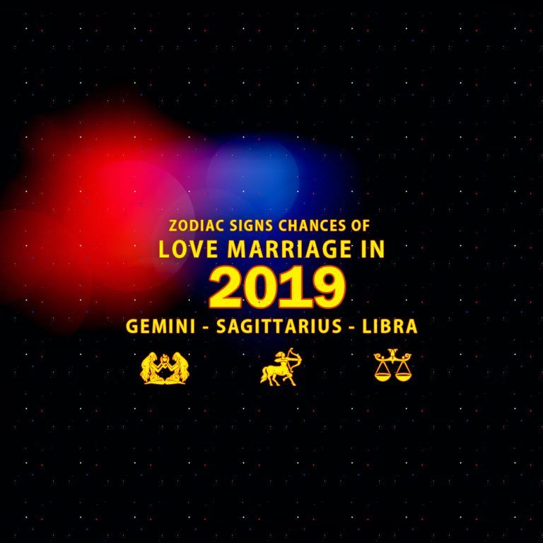 Signs who will have love marriage in 2019 are Gemini, Libra