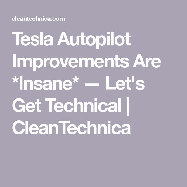 Tesla Autopilot Improvements Are Insane Technically Speaking