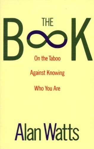 The Book: On the Taboo Against Knowing Who You Are by Alan Watts http://www.amazon.com/dp/0679723005/ref=cm_sw_r_pi_dp_Pznfvb156FRDW
