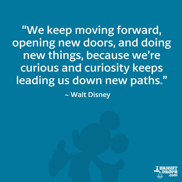 12 Walt Disney Quotes That Will Inspire You | Move forward ...