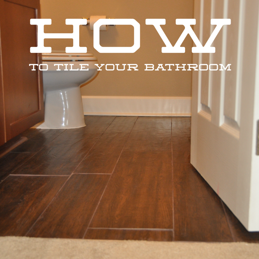 Awesome tutorial on How to Lay Wood Tile Floors in Your Bathroom ...