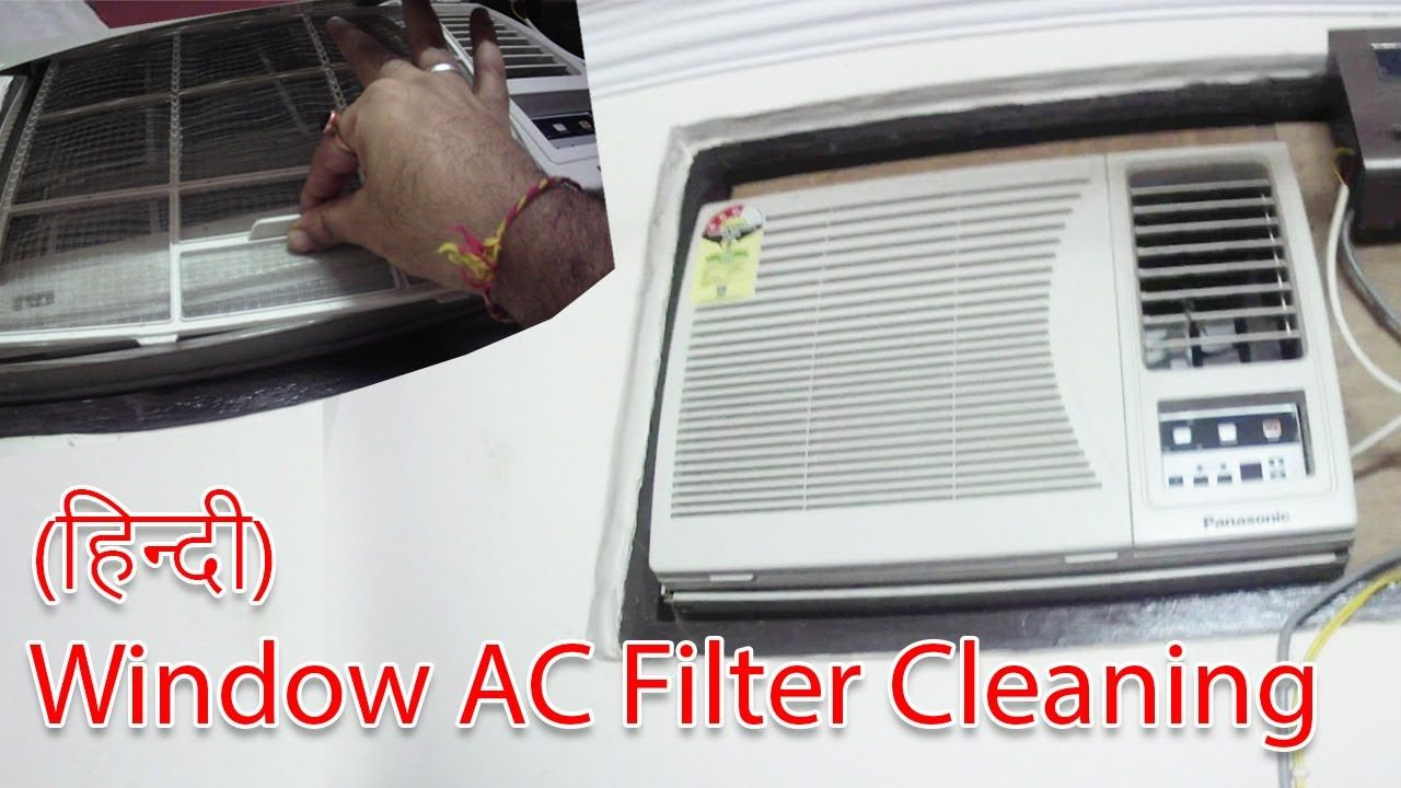 How To Clean Window Ac Filter Service Your Window Ac Ac Filter Cleaning Ac Filters Clean Air Conditioner Filter