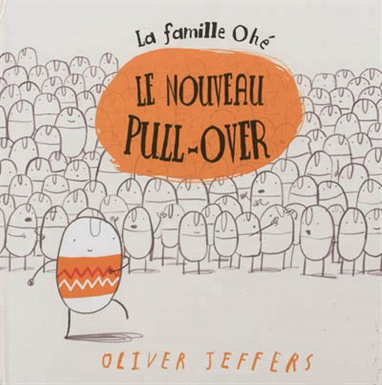 Le Nouveau pull-over - OLIVER JEFFERS