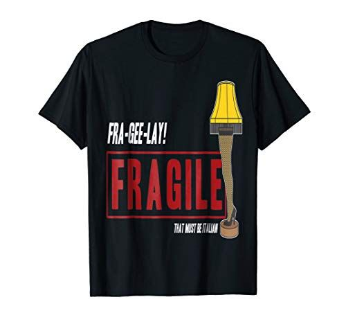 New A Christmas Story Holiday T Shirt Fragile Leg Lamp online in
