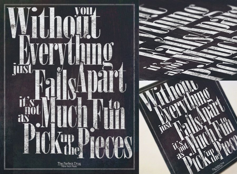 Typography poster with lyrics from Nine Inch Nails song, The Perfect ...