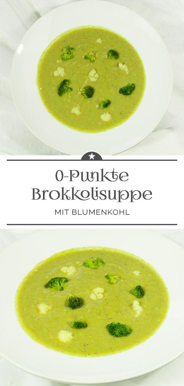 0-Punkte-Suppe mit Brokkoli und Blumenkohl – Eine kleine Prise Anna