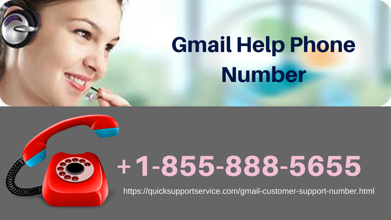 Gmail Help Phone Number +18558885655 Gmail help phone