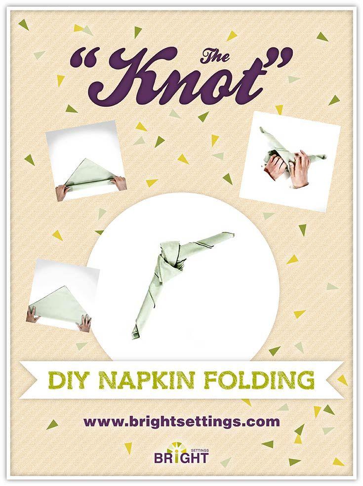 Napkin Folding Instructions For The Knot Napkin Fold Napkin