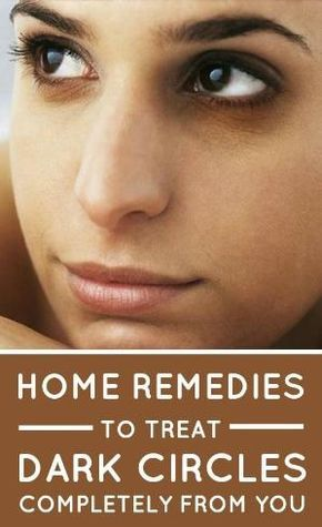 6 easy home remedies to get rid of dark circles by Arif ...