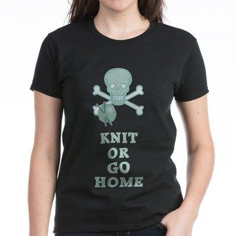 Gilmore Girls Knit Womens Favorite Tee #GilmoreGirls #Knit #KnitorGoHome #StarsHollow #LukesCafe #DragonflyINN for all on this design click here - http://www.cafepress.com/dd/102945766