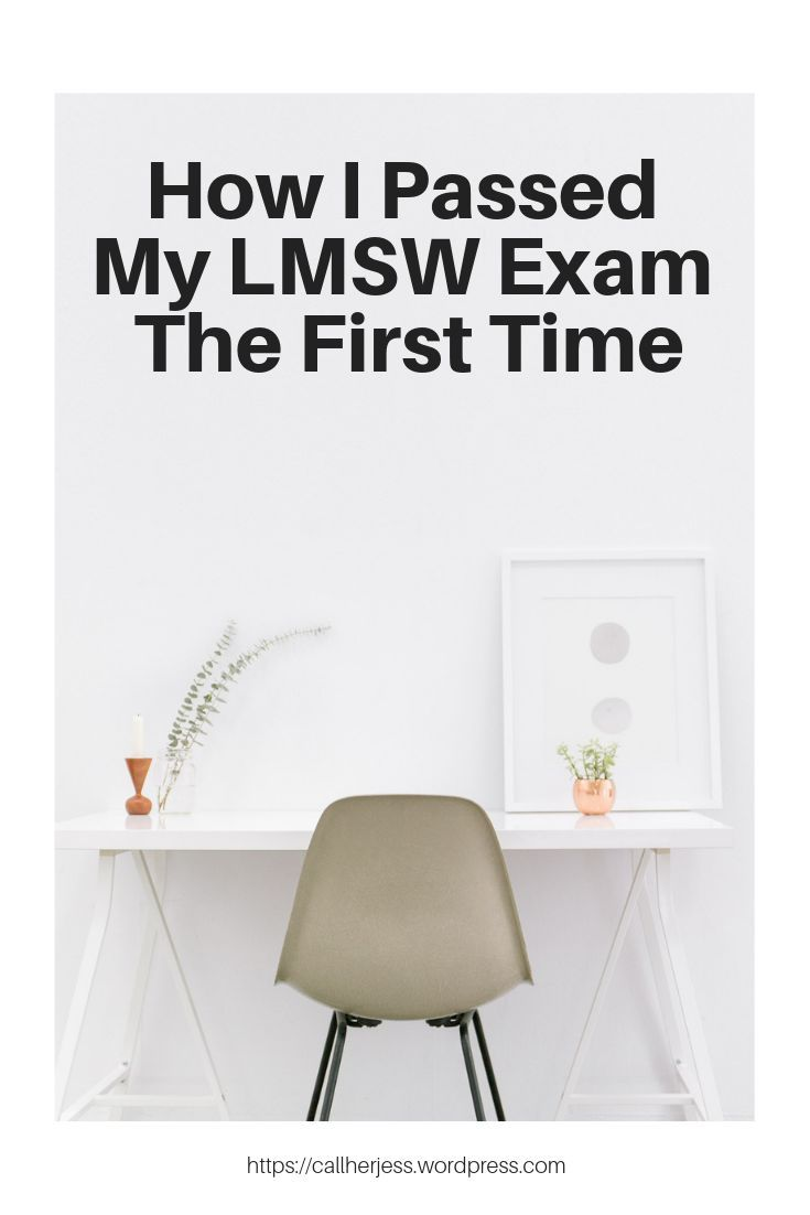 Pass Your Lmsw Exam The First Time