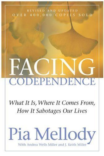 Facing Codependence | Pia Melody