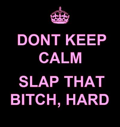 Fuck Off Quotes Adorable Fuck Off Quotes And Sayings .dont Keep Calm Bitch Fuck You