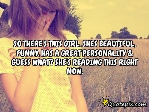 So There's This Girl Shes Beautiful Funny Has A QuotePix Best Talk Like Bestfriends Act Like Lover Quotepix