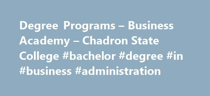 Degree Programs \u2013 Business Academy \u2013 Chadron State College #bachelor