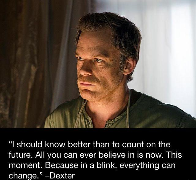 Dexter Dexter Seasons Dexter Quotes Dexter