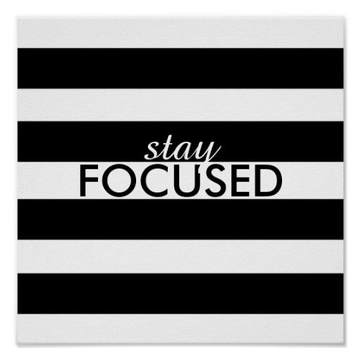 Black and white stripes poster stay focused text posters zazzle