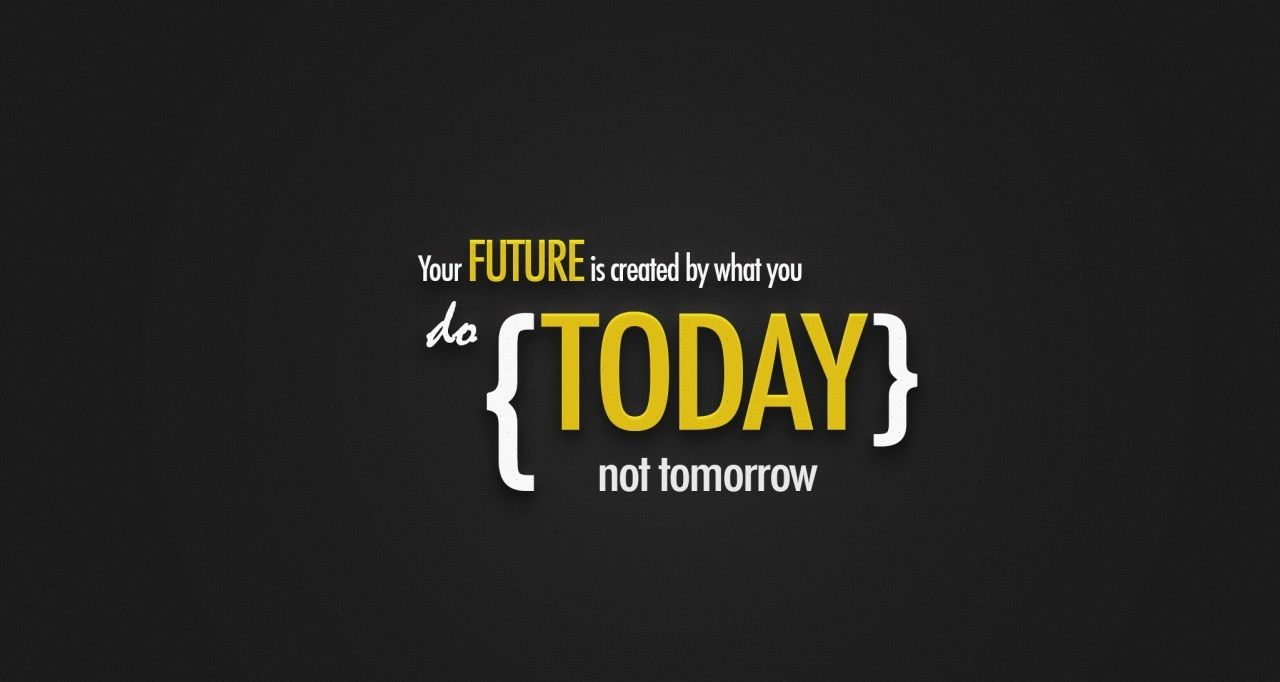 Your Future Hd Wallpaper Fullhdwpp Full Hd Wallpapers 1920x1080 Inspirational Quotes Wallpapers Best Motivational Quotes Popular Quotes