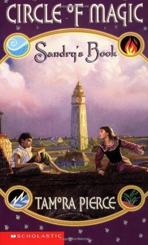Sandry S Book Circle Of Magic Book 1 By Tamora Pierce More Young Adult Fantasy I Loved This Series The Teens Powers In Th Books Books For Teens Book 1