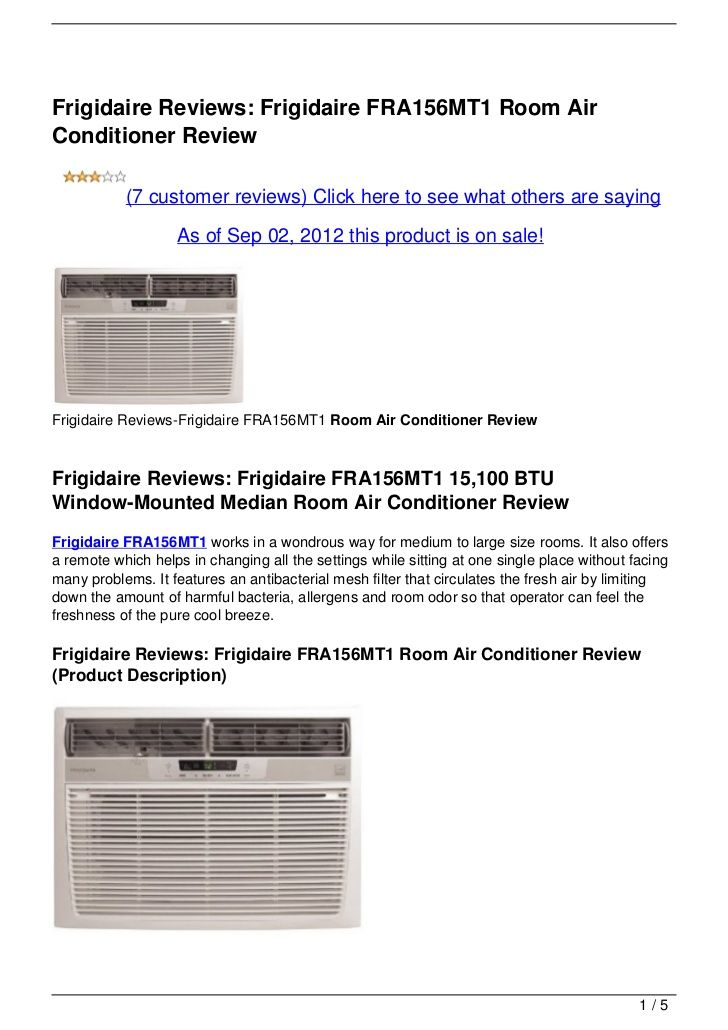 Frigidaire Reviews Frigidaire Fra156mt1 Room Air Conditioner Review By Airconditionerprices Via Sli Room Air Conditioner Window Air Conditioner Air Conditioner