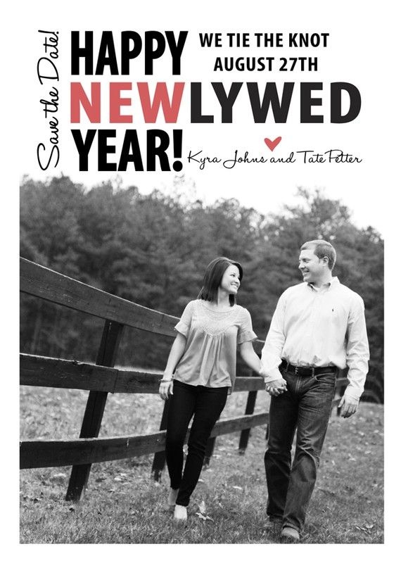 Super Cute Ideas If You Send Out Save The Dates New Years Cards Would Work Perfect For Your Date
