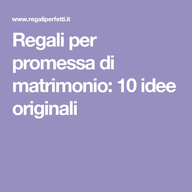 Idee Regalo Per Promessa Di Matrimonio 10 Per Il Patto Piu Importante Regali Promesse Di Matrimonio Idee