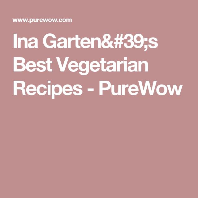 ina gartens best vegetarian recipes purewow - Ina Garten Pinterest