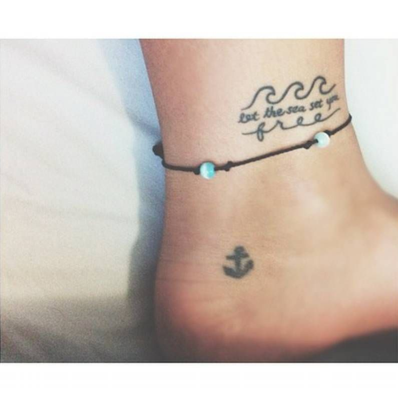 """Ankle Tattoo Saying """"let The Sea Set You Free""""..."""