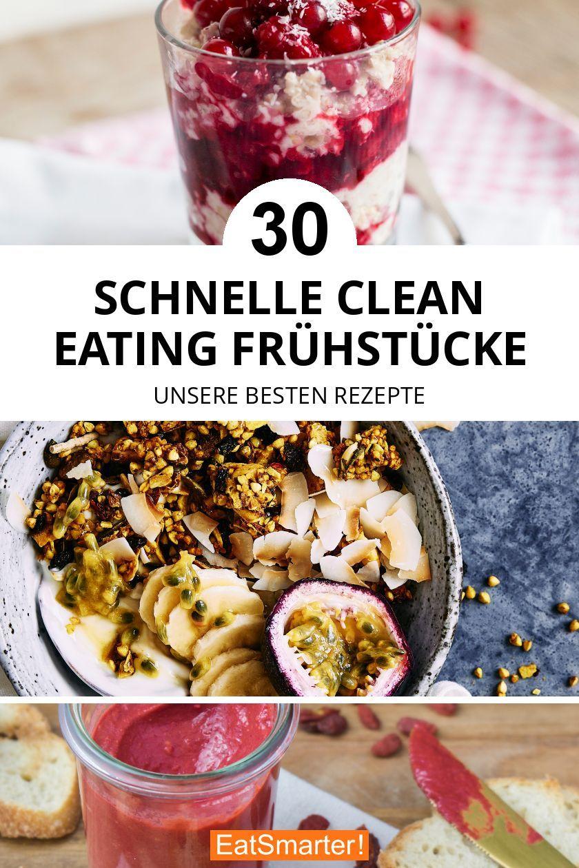 Photo of 30 Clean Eating Frühstücks-Rezepte