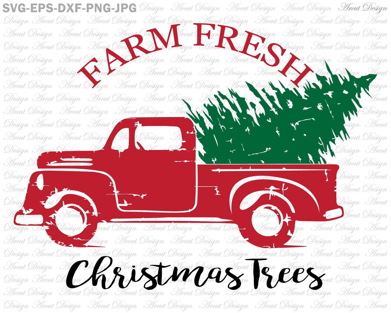 Farm Fresh Christmas Trees Svg Farm Fresh Svg Old Vintage