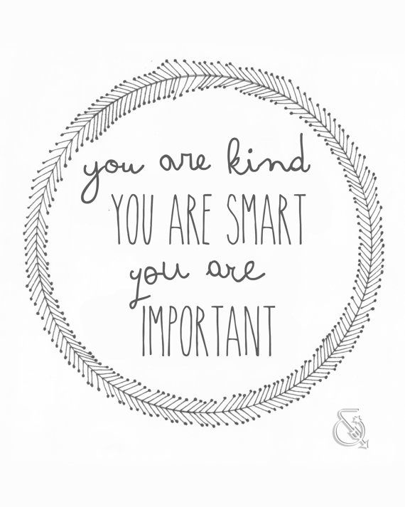 You Are Kind You Are Smart The Help Quote by