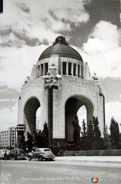 Monumento A La Revolucion Fotos Antiguas Ciudad De Mexico Cultura De Mexico