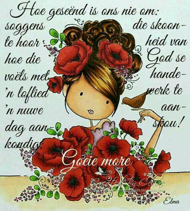 Good Morning Everyone In Afrikaans : Pin by ria carelsen on good morning wishes pinterest