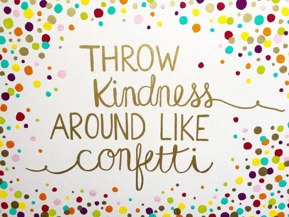 CUSTOM ORDER for Wesley - Throw Kindness Around Like Confetti - 24 x 30 Colorful Canvas Painting with Gold Accents #throwkindnessaroundlikeconfetti