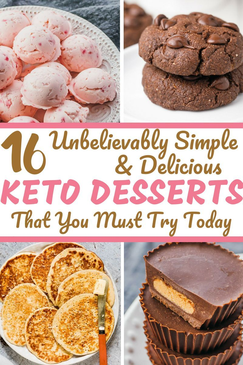 These Simple Keto Dessert Recipes Are Perfect For Anyone Following A Ketogenic Or Low Carb Diet I Espec Keto Dessert Recipes Keto Dessert Easy Dessert Recipes