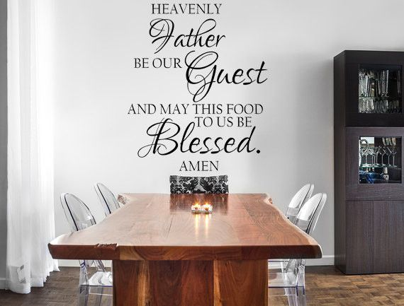 Heavenly Father Be Our Guest Vinyl Wall Decal Dining Room