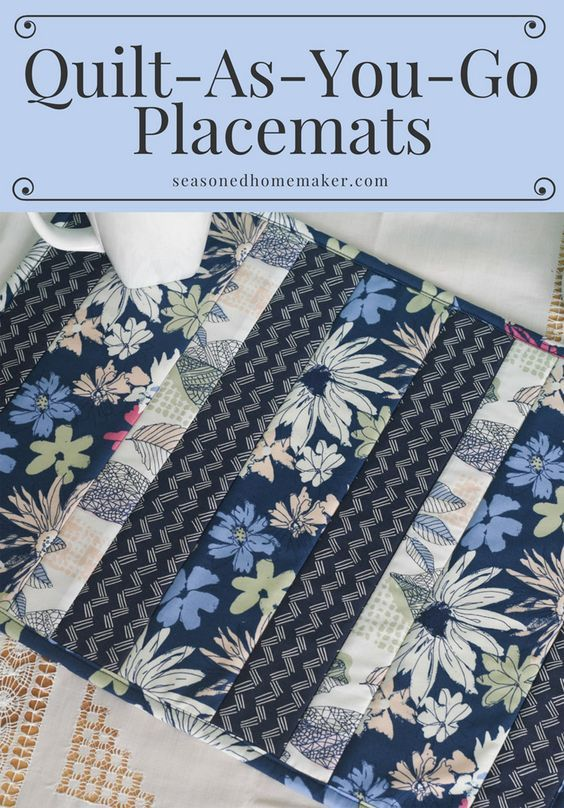Easy Quilt As You Go Placemats Placemats Patterns Sewing Projects For Beginners Beginner Sewing Projects Easy