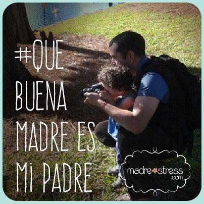 Que buena madre es mi padre! para todos esos #papas geniales  #paternidad #maternidad #amor #crianza #apego