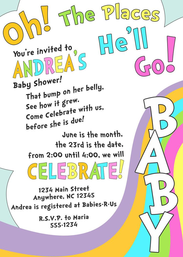 Oh, The Places You\'ll Go - baby shower invitation | Pinterest ...