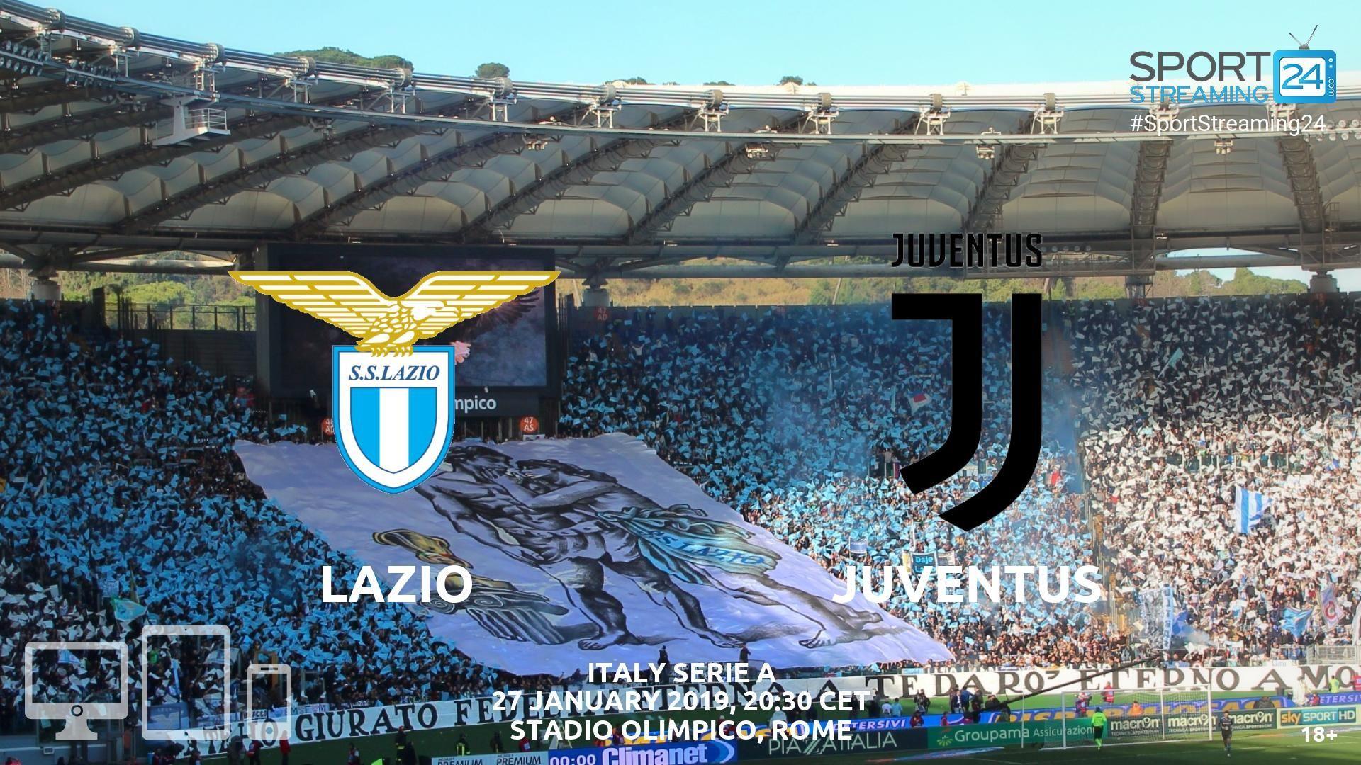 Lazio v Juventus Live Streaming Football Juventus live