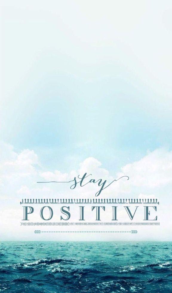 Stay Positive Tapety Tła I Tła Do Telefonu
