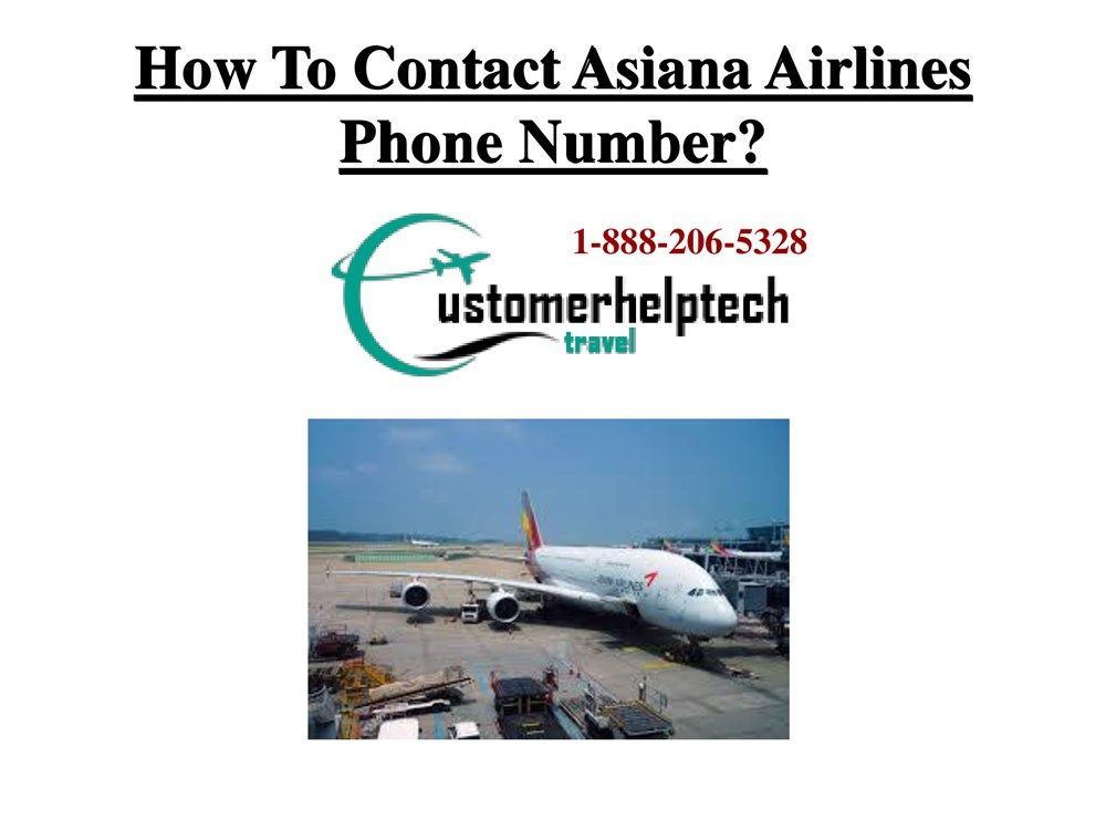 Asiana Airlines Reservations Number Asiana airlines