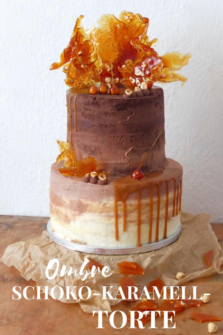 Ombre Schoko Karamell Torte Mit Gerosteten Haselnussen La Crema Rezept Karamell Torte Fruhling Kuchen Kuchen Und Torten