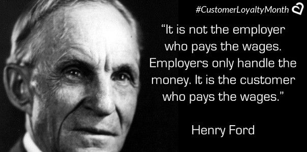 30 Customer Loyalty Quotes To Leave You Inspired Http Buff Ly 2mxiaca Customer Firstalways Customer Experience Quotes Henry Ford Quotes Loyalty Quotes