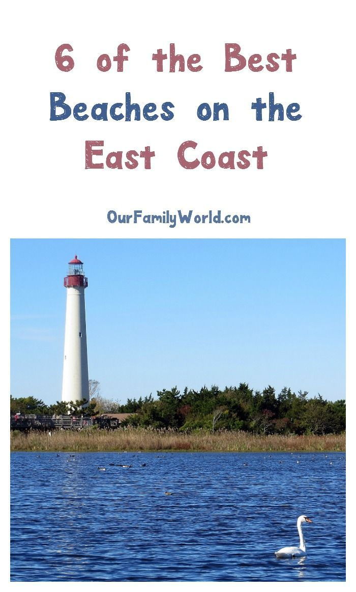 6 Of The Best Beaches On The East Coast East Coast Beach Vacation East Coast Vacation Best East Coast Beaches