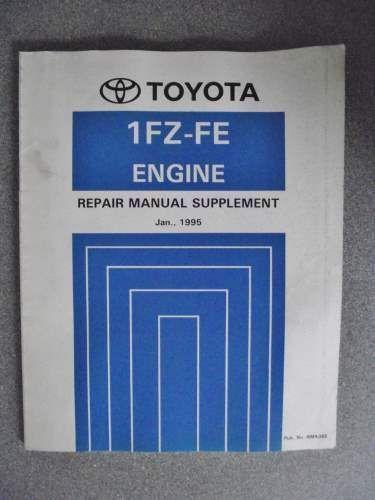 Toyota 1FZ-FE Engine Repair Manual Supplement 1995 RM436E lobo en