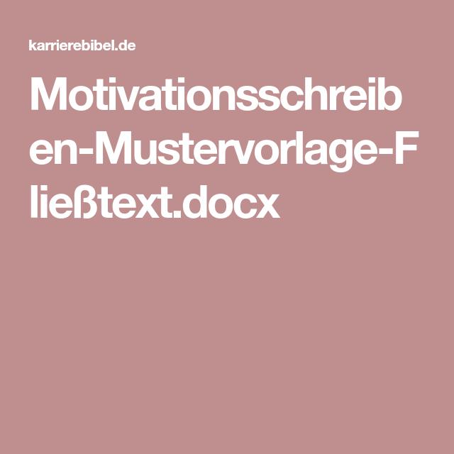 Motivationsschreiben Mustervorlage Fliesstext Docx Motivationsschreiben Motivation Kenntnisse